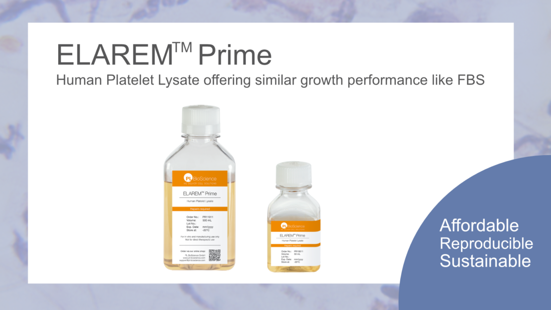 Elarem Prime worldwide first affordable human Platelet Lysate like FBS