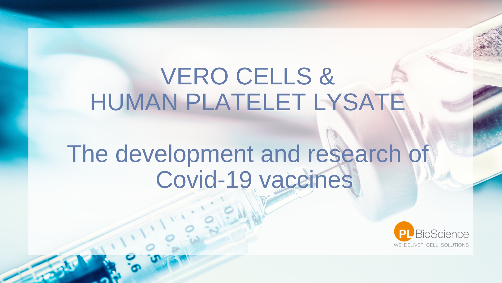 vero cells in covid-19 research and human Platelet Lysate